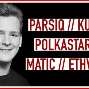 Altcoin Updates: PARSIQ – Kucoin, Polkastarter, Matic x EthVerse