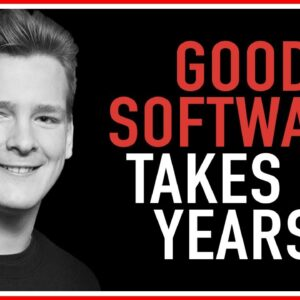 Good Software Takes 10 Years (GREAT ARTICLE FROM 2001) – Ivan Explains...