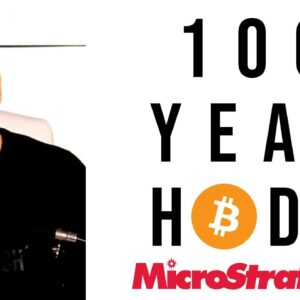 Microstrategy CEO says they'll hold Bitcoin for 100 years!!