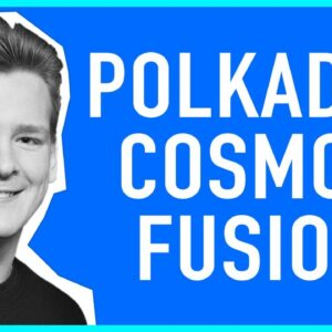 The most important interoperability projects today (Polkadot, Cosmos, and Fusion) – Ivan Explains...