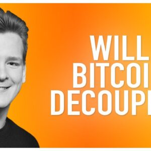 Will Bitcoin decouple?? Ivan Explains...