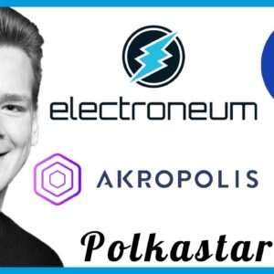 Altcoin Updates: Electroneum, Akropolis, Polkastarter, Bondly, and Origin Trail