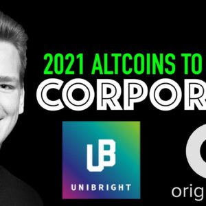 2021 Altcoins to Watch – CORPORATE – Origin Trail (TRAC) & Unibright (UBT)