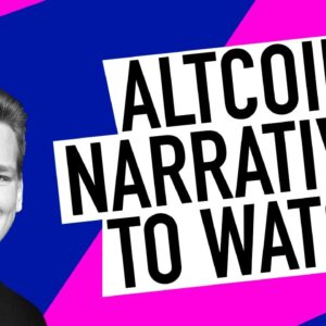 Altcoin Narratives to Watch