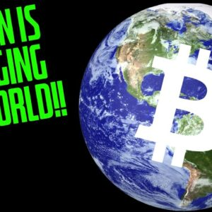 BITCOIN IS CHANGING THE WORLD!!