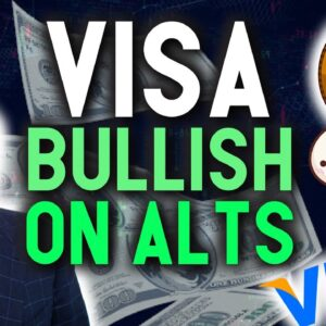 BREAKING: VISA BULLISH ON ALTCOINS! INSANELY GOOD NEWS FOR CRYPTO