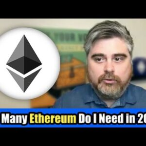 How Much Ethereum Do I Need To Become A Cryptocurrency Millionaire in 2021? | BitBoy Crypto