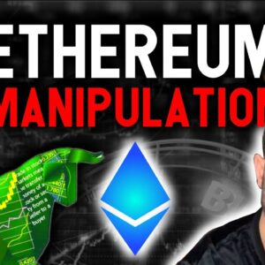 ETHEREUM MANIPULATION! DO NOT BE FOOLED! ETH insane next move REVEALED!