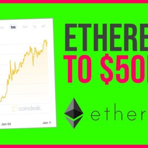 ETHEREUM TO $50,000 BY END OF YEAR??