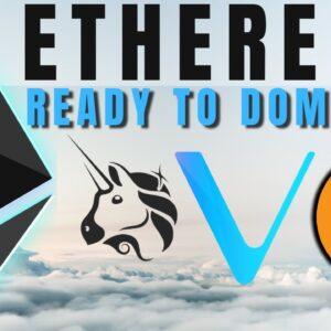 11 Reasons Ethereum Will BLAST Through All-Time Highs | Uniswap + VeChain Updates