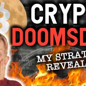 CRYPTO DOOMSDAY? NOT YET! My strategy to maximize gains!