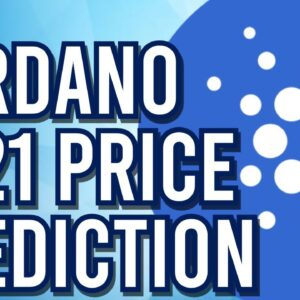 Cardano (ADA) 2021 Price Prediction! 👀
