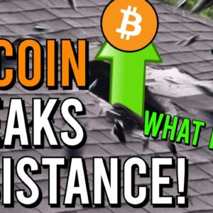 IMPORTANT: BITCOIN BREAKS CRUCIAL RESISTANCE!! NEXT TARGET?