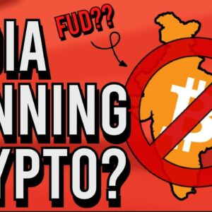 INDIA BANNING CRYPTO? NO BULL MARKET WITHOUT FUD! 🚨