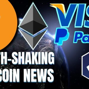 BIGGEST NEWS EVER!? VISA and PayPal to Globally Mainstream Ethereum and Cryptocurrency 🚀