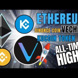 HUGE New All-Time Highs: Ethereum, Binance Coin, VeChain, Kucoin Token + HSBC Rant!!!