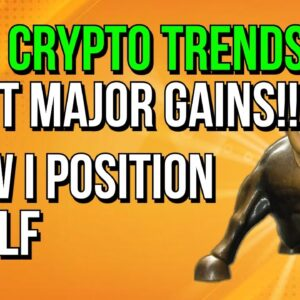 TOP 5 CRYPTO TRENDS TO CAPITALIZE ON THIS BULL MARKET!! 👀