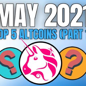 TOP Crypto Altcoin Gems for May (Part 1) 💎