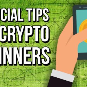 � 5 CRUCIAL TIPS FOR CRYPTO BEGINNERS!! � [Must Watch]