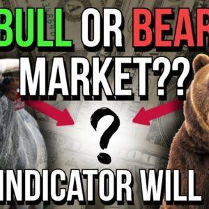 📈 BULL OR BEAR MARKET?! 📉 THIS INDICATOR TELLS US!