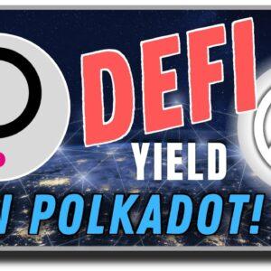 DeFi Yield on Polkadot with DOT Finance 🔥